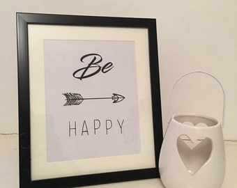 Inspirational quote, Be happy print