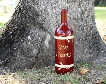 "Fall Decor/Thanksgiving Decor/Autumn Decor-""Give Thanks"" Hand Painted Wine bottle/Upcycled Wine Bottle/Recycled Wine Bottle"