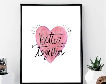 Better Together Print // Minimalist Poster // Wall Art Print // Typography // Fashion // Scandinavian // Boho // Modern // Watercolor