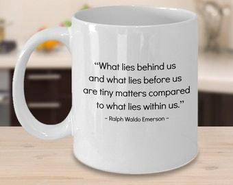 What Lies Behind Us ... (Emerson) - Inspirational Mug -Inspirational Gifts -  Coffee Mugs - Mugs - Gifts - QuirkyMugsQuirkyTees