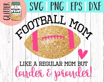 Football Mom svg eps png dxf cutting files for silhouette cameo cricut, Sports Designs, Football, Team, Football Mother, Mama, Parent, CU OK