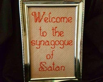 Welcome to the Synagogue of Satan framed cross stitch vintage silver frame