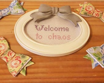 Welcome to Chaos framed cross stitch