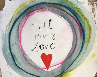 Tell your love