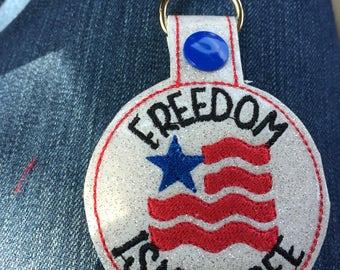 Freedom isnt free key fob