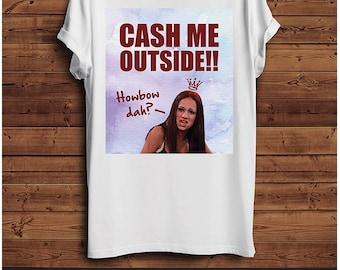 Catch Me Outside T Shirt