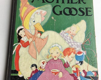 Beautiful Fern Bisel Peat Illustrated Mother Goose Children's Book / 1933