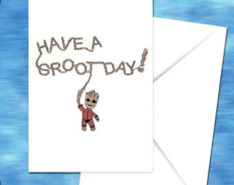 I Am Groot Greeting Card, Inspired by Guardians of the Galaxy, Marvel, Have a Groot Day!