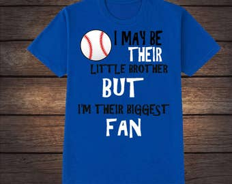 Little Brother Biggest Fan Shirt