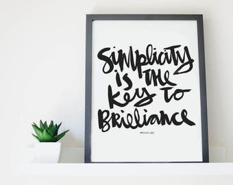 Printable Wall Art Word Quote Print Black & White | Simplicity is the key to Brilliance |  Hand Lettered Download
