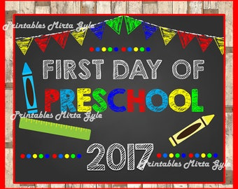First day of pre-school sign printable, preSchool Printable Sign, First day of preschool 2017 , 1st day of pre-school instant download