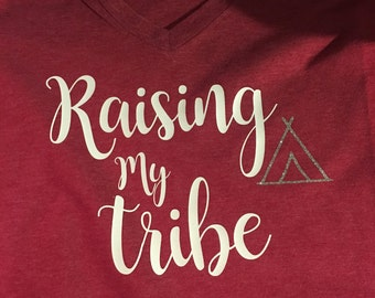 Raising My Tribe V Neck READY TO SHIP