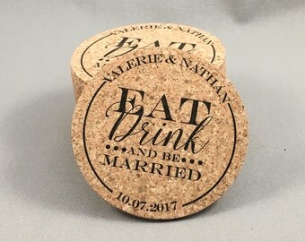 Eat Drink and be Married Wedding Cork Coaster Favors Personalized with Names and Wedding Date // Wedding Reception Cork Coaster Favor