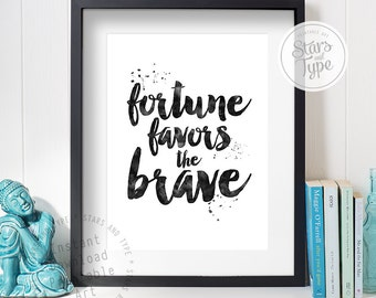 Fortune Favors The Brave Quote, Printable Wall Art, Black Typography, Watercolor Effect, Modern Home Decor, 8x10 Digital Download Print Jpeg