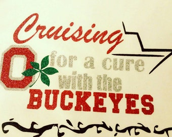 Cruise for cancer Glitter Ohio State Tee shirts