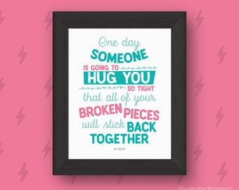"Grey's Anatomy quote print - ""One day someone is going to hug you so tight that all of your.."" - Printable art wall decor - Instant Download"