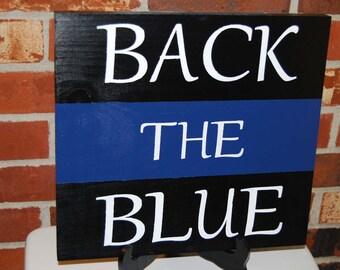 Back The Blue Police Blue Line Sign
