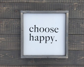 Choose Happy - Wall Decor - Sign - Home Decor - Gift