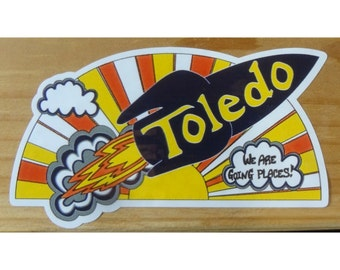 University of Toledo Rockets City of Toledo Ohio Pride Bumper Sticker Window Decal - We Are Going Places!