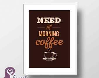 Coffee Morning Poster   Coffee Lover   Kitchen   Quote   Typography   Wall Art   Wall Decor   Home Decor   Prints   Poster   Digital Paper