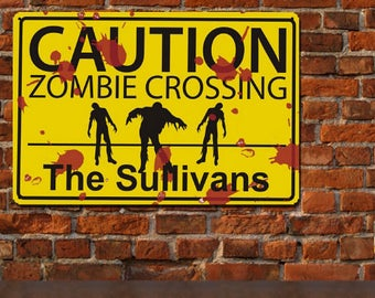 Personalized Zombie Crossing Metal Wall Sign Custom Name Gift
