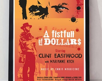 A fistfull of dollars Clint eastwood reimagined drawn unframed film poster. Specially created.