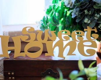 Sweet Home handmade wood sign - wall decoration for vintage or modern decor in different colors Gift for Her