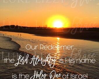 Scripture Print Isaiah 47:4