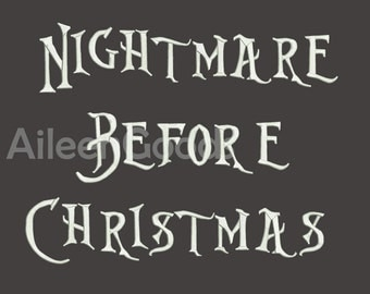 Nightmare Before Christmas Embroidery Font 7 Size  INSTANT download machine embroidery