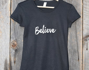 Believe (Fitted Women's T-shirt)