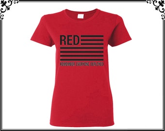 Red Remember Everyone Deployed Tshirts Red  Shirt Red Shirts  Tee Women T shirt Ladies Tshirt Gift For Her T Shirt Tee