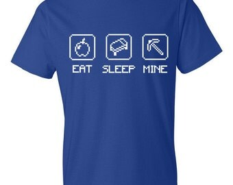 Eat, Sleep, Mine - T-Shirt - Minecraft, Gaming, Geek, Gift