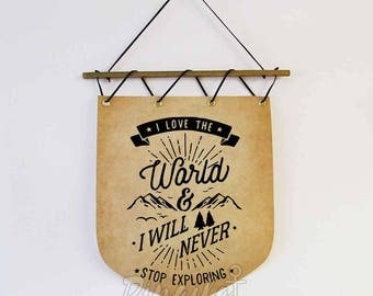 Inspirational quote Wall hanging Banner Flag wilderness explorer gift wanderlust Mountains adventure wall flag