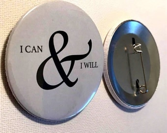 I can & I will pin button / Pin Buttons