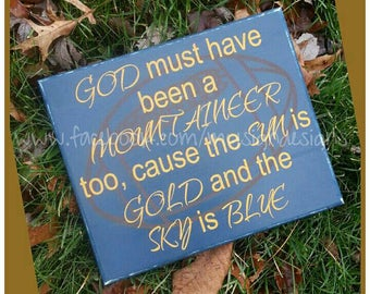 God must have been a mountaineer too, hand painted wooden wvu sign, great west virginia-wvu-mountaineer fan gift idea