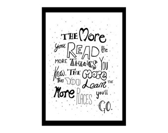 The more you read - Dr. Seuss print