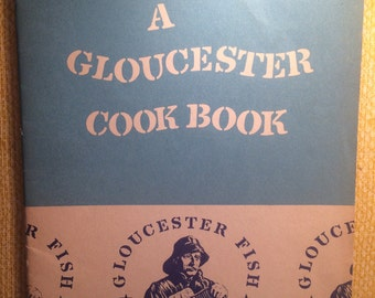 Vintage Cook Book•A Gloucester Cook Book•