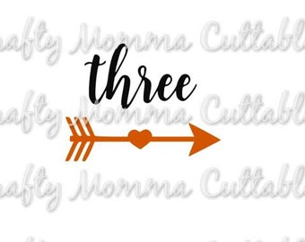 Three SVG file // Third Birthday Svg // 3rd birthday Cut File // Arrow Two Silhouette File // Cutting File // SVG file