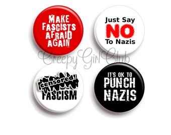 Just Say No To Nazis Punk Protest Pin Set: Make Fascists Afraid Again, Fuck Fascim, It's OK To Punch Nazis | Antifa Anti Racism Anti Nazi