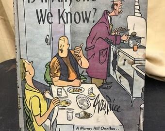Vintage Humor Is It Anyone We Know?