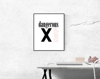 Dangerous Woman Digital Print