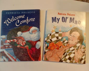 My Ol' Man and Welcome Comfort by Patricia Polacco Children's Books Classic Fiction