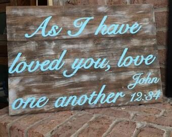 Bible Verse Wood Sign John 12:34