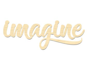 Imagine Sign- Imagine Laser Cut Wording