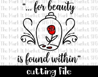 Beauty and the Beast, for Beauty is Found Within, Magical Rose SVG/DXF Cutting File