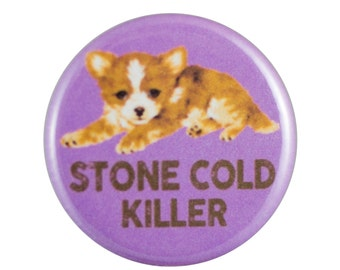 "Stone Cold 1.25"" Button Pin"