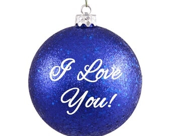 I Love You ornament - Mother's or Father's Day Gift -  Personalized with name on the back - Love ornament - Anniversary Gift - Wedding Gift