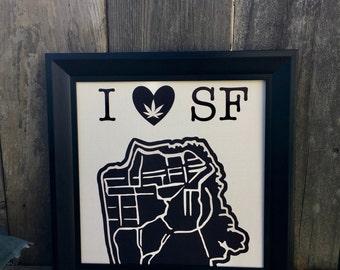 I love SF - cannabis inspired paper art, cannabis decorations, cannabis wall art