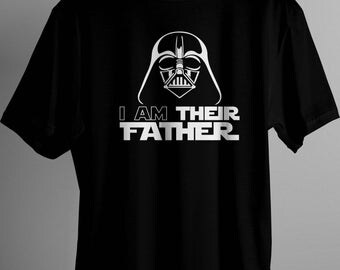 Vader I Am Their Father Tee Shirt Disney Dad Star Wars