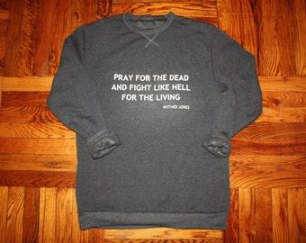 Mother Jones Sweatshirt